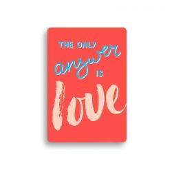 "Открытка с конвертом ""The only answer is love"""